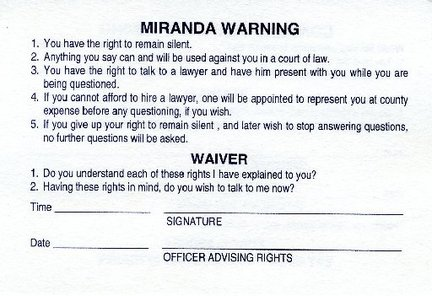 graphic about Miranda Warning Card Printable titled What does putting your signature upon the Miranda Waiver