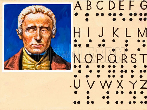 http://www.lookandlearn.com/blog/17770/louis-braille-and-his-uniquely-tactile-alphabet-for-the-blind/