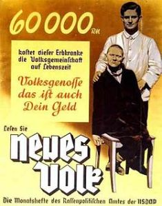 "This poster (from around 1938) reads: ""60,000 Reichsmark is what this person suffering from a hereditary defect costs the People's community during his lifetime. Fellow citizen, that is your money too. Read '[A] New People', the monthly magazine of the Bureau for Race Politics of the NSDAP."" Image: Wikipedia"